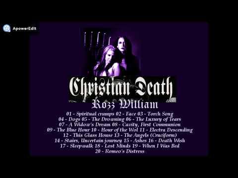 CHRISTIAN DEATH Rozz Williams, Mix Compilation mp3