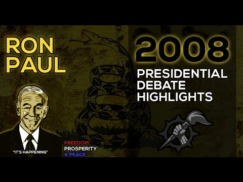 Ron Paul - 2008 - Presidental Debate Highlights