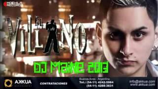Enganchado de El Villano 2013 / / CumbiaDeHoy