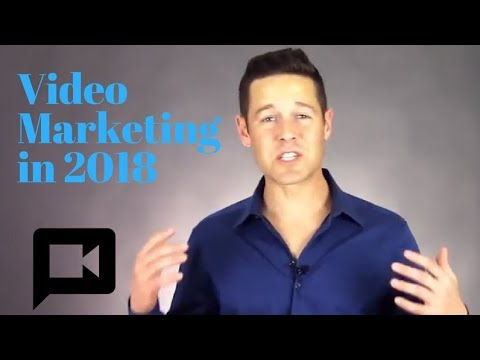 Video Marketing In 2018, Maximize Video Reach On Social Media