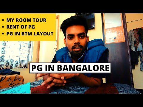 PG IN Bangalore | How to find PG in Bangalore | Rent of PG in Bangalore | BTM Layout and Facilities