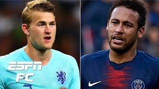 PSG vs. Juventus for Matthijs de Ligt? Can Barcelona afford Neymar and Griezmann? | Transfer Talk