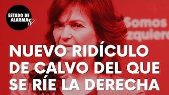 Imagen del video: Nuevo ridículo de la vicepresidenta Carmen Calvo del que se descojona la derecha