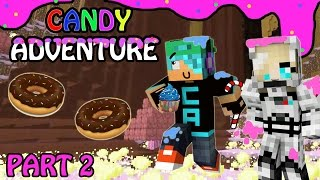 Minecraft Candy Land Adventure with Cybernova - Part 2 - In the candy caves