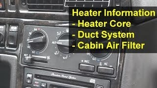 Full flow heater core, air flow, duct system operation, Volvo 850, S70, V70, etc. - Auto Info Series