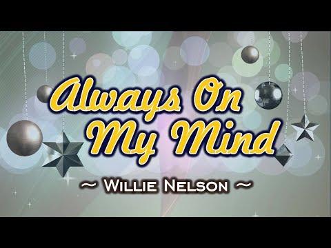 Always On My Mind - KARAOKE VERSION - Willie Nelson