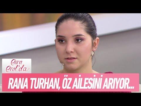 Adana'da yaşayan 19 yaşındaki Rana Turhan, öz ailesini arıyor - Esra Erol'da  21 Aralık 2017
