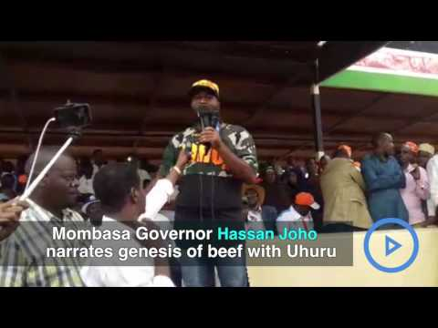 Governor Joho on why he fell out with Uhuru