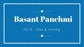 Basant Panchami 2019 - Why & When?