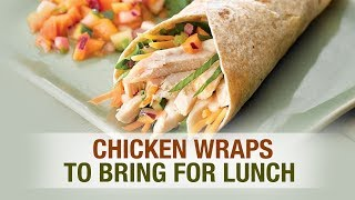 Chicken Wraps to Bring For Lunch - 100 Days Diet Plan ( Day 24 ) - My Food Court