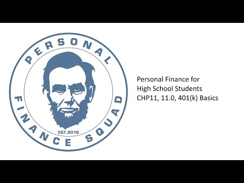 Personal Finance – High School Students, CHP 11, 11.0, 401(k) Plan Basics