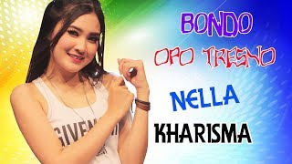Download lagu Nella kharisma - Bondo Opo Tresno [OFFICIAL]