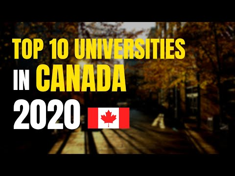 Top 10 Universities In Canada 2020 - With World Rankings
