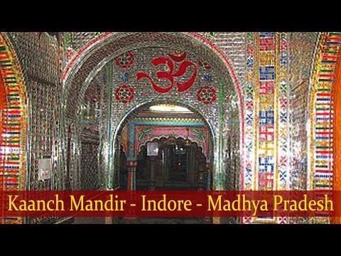 Kaanch Mandir - Indore - Madhya Pradesh