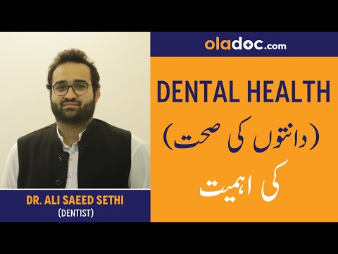 Importance of Dental Health and Tooth Decay | Oladoc interview with Dr.Ali Saeed Sethi (Dentist)