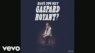 """Gaspard Royant - 7"""" Club (Audio)"""
