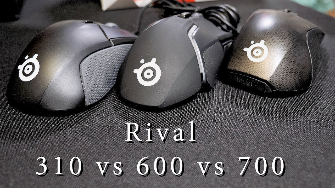 Steelseries Rival Comparison: 310 vs 600 vs 700