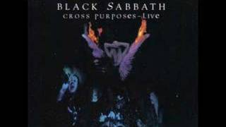 Black Sabbath - Cross Of Thorns CROSS PURPOSES LIVE