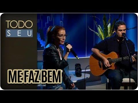 Me Faz Bem | Luiza Possi - Todo Seu (05/12/17)