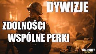 CALL OF DUTY WWII ZDOLNOŚCI DYWIZJI, PERKI WSPÓLNE OPIS ( BO3 Gameplay)