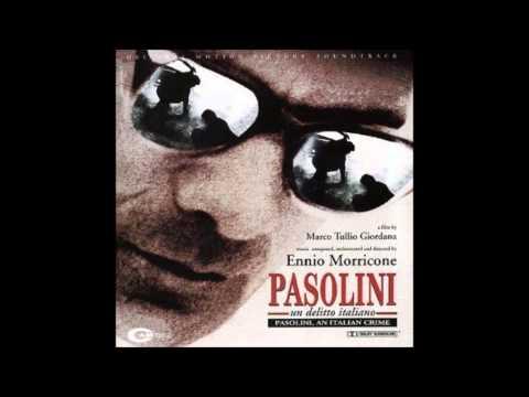 Ennio Morricone: Pasolini Un Delitto Italiano (Vedo Il Mio Corpo Crocifisso)