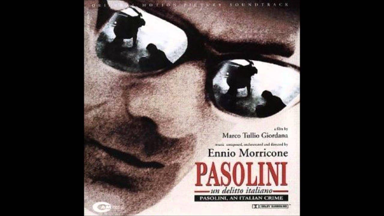 Pier Paolo Pasolini nelle parole di Ennio Morricone, III