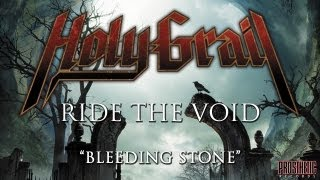 Watch Holy Grail Bleeding Stone video