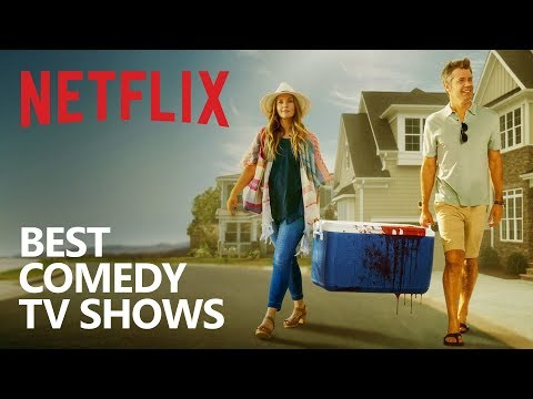 10 Comedy Netflix TV s You Should Watch!