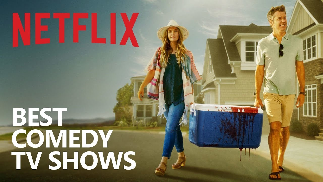 10 Comedy Netflix TV Shows You Should Watch!