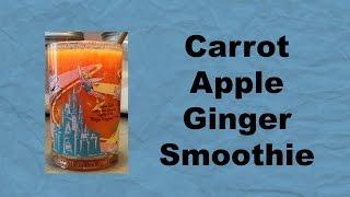 Carrot Apple Ginger Smoothie In The Nutribullet