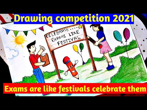 Drawing on Exam are like festivals celebrate them | Pariksha Pe Charcha Drawing competition 2021|