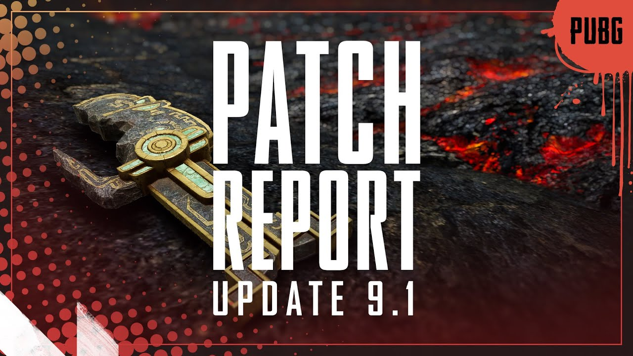 Patch Report - Update 9.1 | PUBG thumbnail