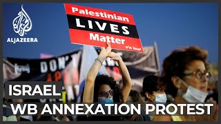Israel: Thousands rally agaİnst West Bank annexation plan