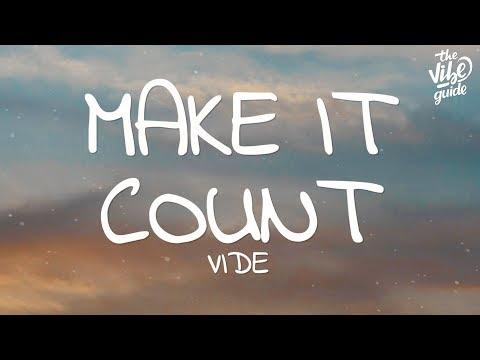 Vide - Make It Count (Lyrics)