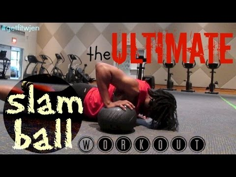 The ULTIMATE Slam Ball Total Body Workout