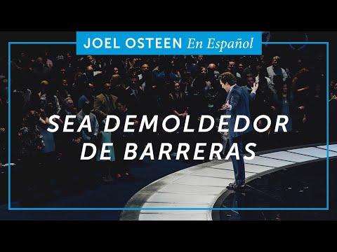 Sea demoledor de barreras | Joel Osteen