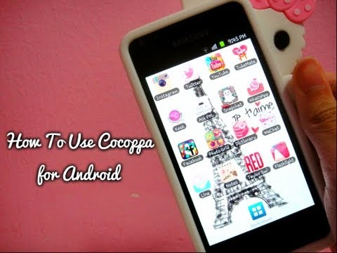 ❤ How To Use COCOPPA for ANDROID ❤