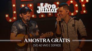 Léo e Júnior - Amostra Grátis (DVD Ao Vivo e Sofrido)
