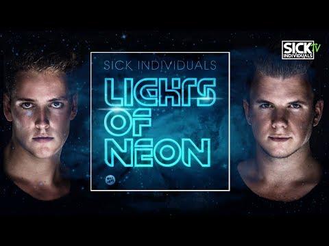 Sick Individuals - Lights Of Neon (Original Mix)
