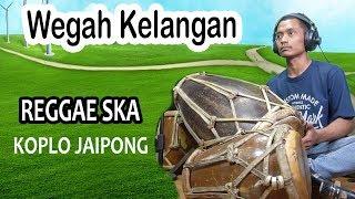 Wegah Kelangan (Ska Reggae Koplo) Cover Kendang Jaipong