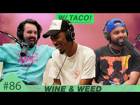 We Got High With Taco (from Odd Future/Dave)   W&W Podcast