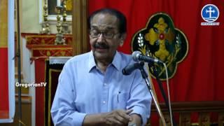 Puthenkavil Kochu Thirumeni Commemoration Speech Dr. P.V. Koshy, Arattupuzha