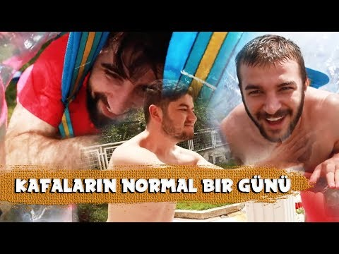 KAFALAR'IN NORMAL BİR GÜNÜ!