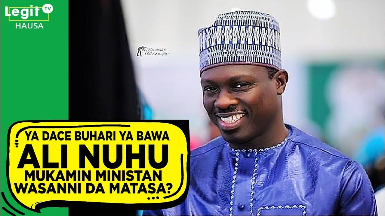 Download Ya dace Buhari ya ba Ali Nuhu mukamin ministan wasanni da matasa?   Legit TV Hausa