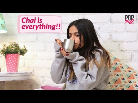 Thumbnail: Things You'll Get If You're Addicted To Chai! - POPxo