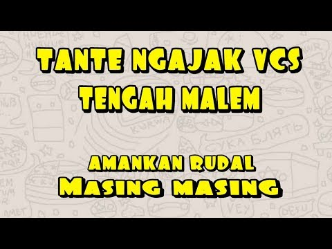 VIDEO CALL TANTE BUAT MUASIN NAFSU- PRANK TEXT TANTE