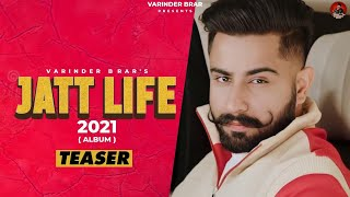Jatt Life 2021 - Varinder Brar | Official Album Teaser | Full Album Coming Soon