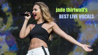 Jade Thirlwall's Best Live Vocals