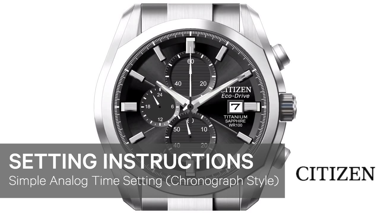 Official Citizen Setting Instructions Setting The Time On A Simple Analog
