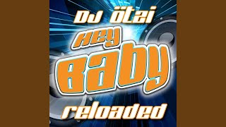 HEY BABY - Reloaded extended